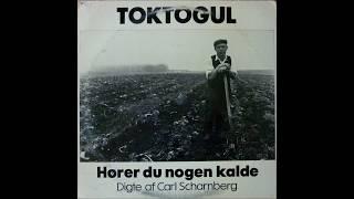 Toktogul - Hører Du Nogen Kalde (full Album) 1979