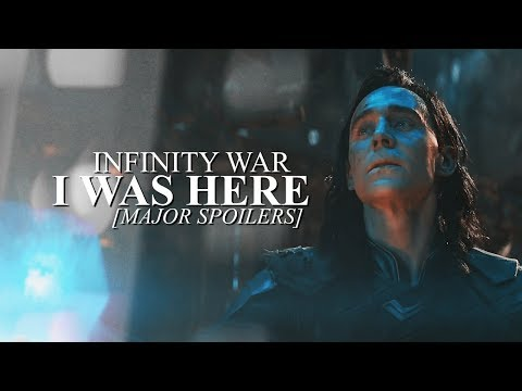 Infinity War | I Was Here [MAJOR SPOILERS!!!]