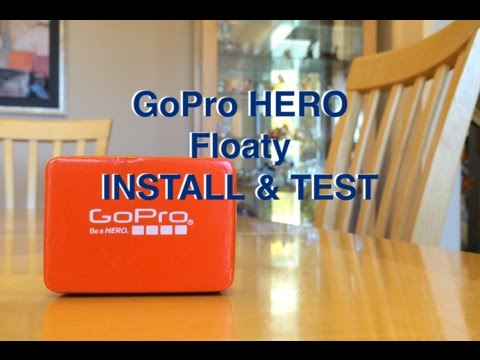 GoPro HERO Floaty INSTALL & TEST on 2014 HERO 4 Silver