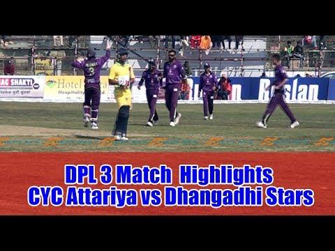 HIGHLIGHTS । CYC Attariya vs Dhangadhi Stars । DPL 3