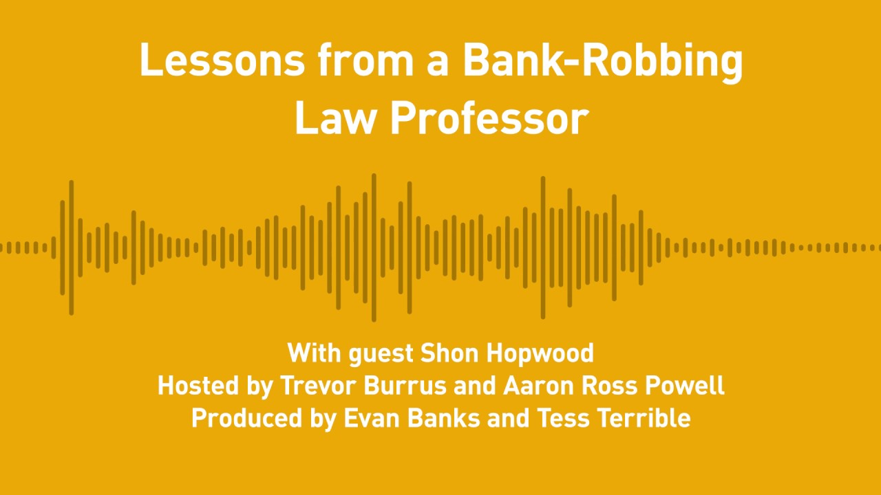 Free Thoughts, Ep  191: Lessons from a Bank-Robbing Law Professor (with  Shon Hopwood)