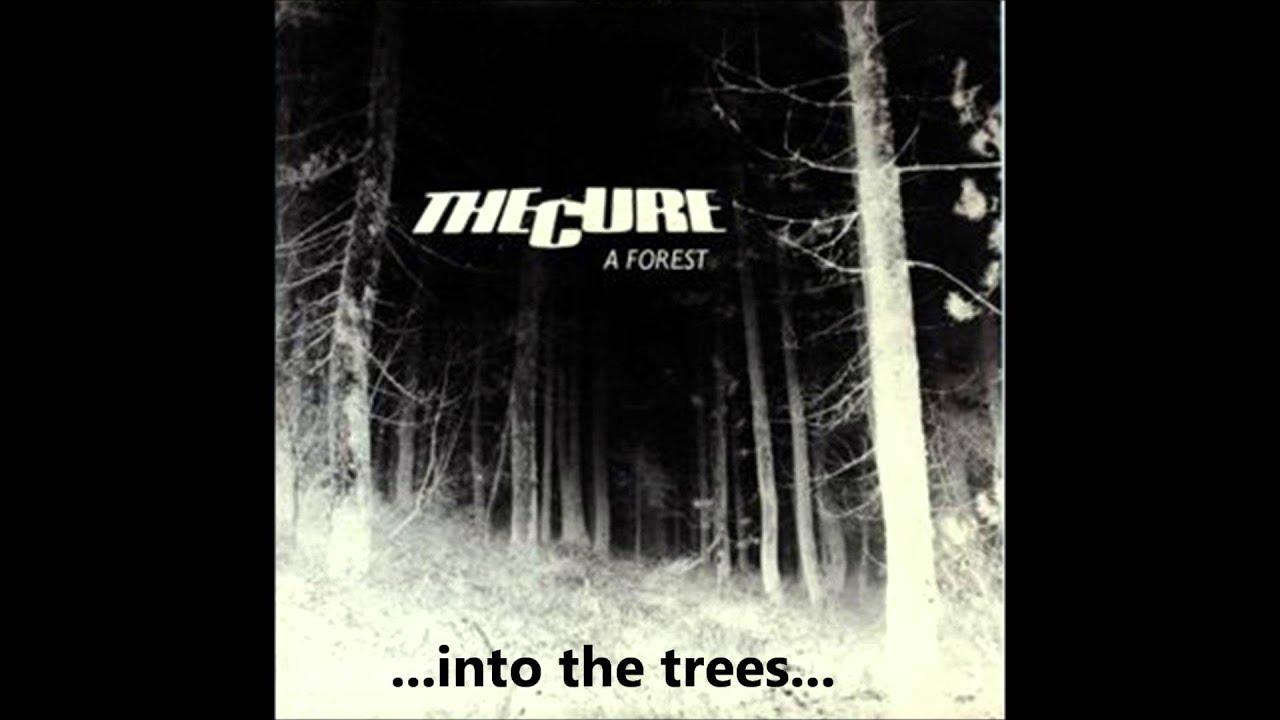 THE CURE - A FOREST (ORIGINAL) LYRICS