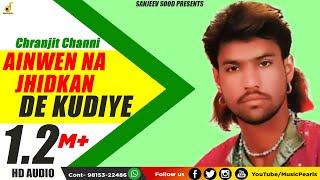 Awain Na Jhirkan De - Charanjeet Channi
