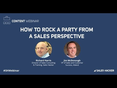 How to Rock a Party from a Sales Perspective