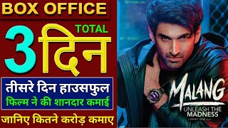 Malang Box Office Collection, Malang 3rd Day Box Office Collection, Malang Full Movie Collection