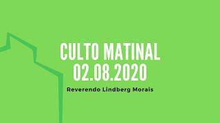 Culto da Manhã | Reverendo Lindberg Morais