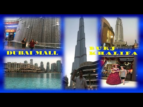 Dubai Mall – World Largest Shopping Mall  / Burj Khalifa- World Tallest Building in UAE / VLOG 30