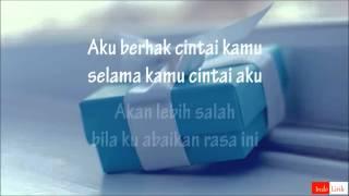 Kotak - Aku Percaya Pilihanku (With Lirik) *