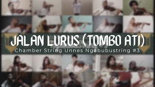 Jalan Lurus - Gita Gutawa (Tombo Ati) | Chamber String Unnes Ngabubustring #3