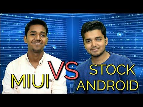 Miui Vs Stock Android Comparison, Discussion & Debate | Hindi -  हिंदी