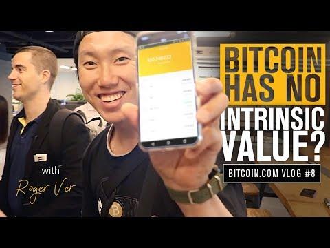 Does Bitcoin Have Intrinsic Value? | Roger Ver Vlog 7