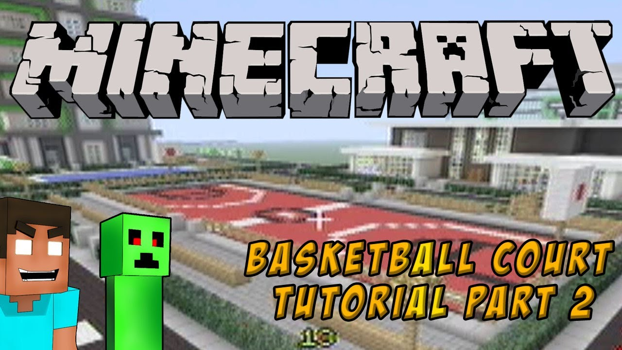 Minecraft (Xbox 360): Let's build a Basketball Court Part ...