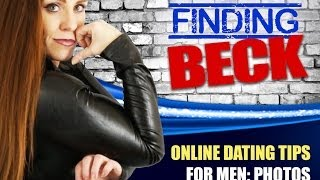 Online Dating Tips for Men Part 1: Photo Advice