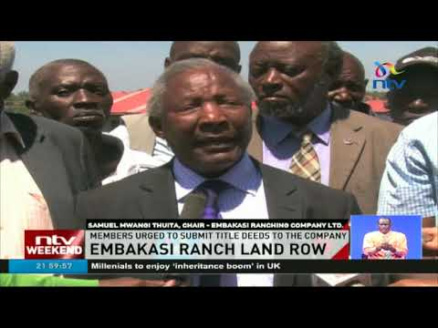 Embakasi ranch land row, members urged to submit title deeds to the company