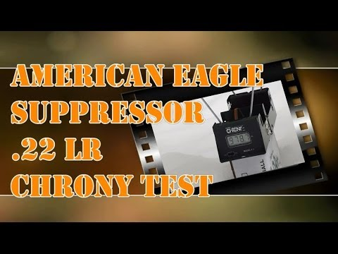 American Eagle Suppressor .22 LR Chrony Testing