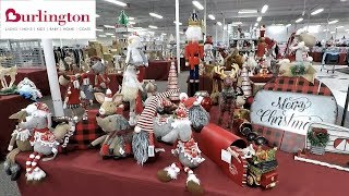 BURLINGTON CHRISTMAS DECOR (SO FAR) - CHRISTMAS 2018 SHOPPING ORNAMENTS DECORATIONS HOME DECOR