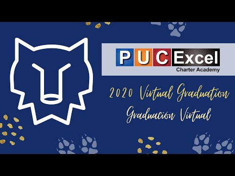 PUC Excel Charter Academy Class of 2020 Virtual Graduation