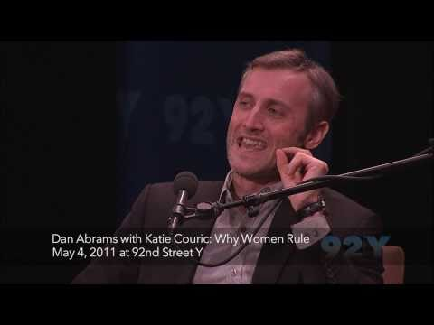 Dan Abrams with Katie Couric: Why Women Rule