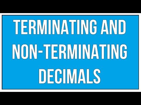 Terminating and Non Terminating Decimals