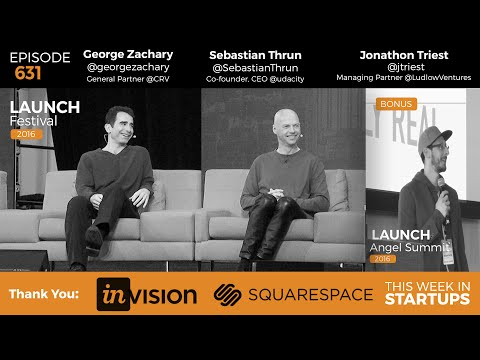 Sebastian Thrun & George Zachary democratize higher ed w/Udacity; bonus: Jonathon Triest