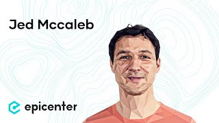 EB128 – Jed Mccaleb: Stellar And The Vision Of An Open Financial System