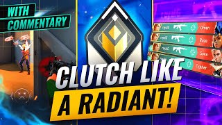How To Clutch Lİke A Radiant In Valorant (with notes and tips)