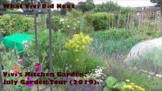 Vivi's Kitchen Garden: July Garden Tour (2019).