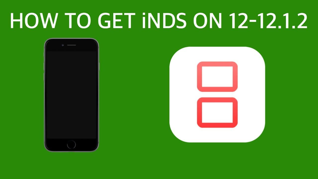 How to get iNDS on iOS 12-12 1 2 ( No Computer or Jailbreak)
