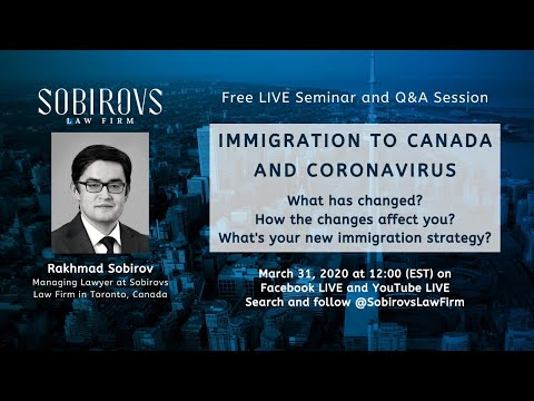 Immigration To Canada And Coronavirus: Tips From A Canadian Lawyer