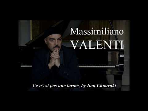 """Massimiliano VALENTI - """"Ce n'est pas une larme"""" by Ilan CHOURAKI"""