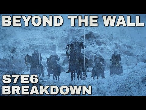 Season 7 Episode 6 Breakdown! - Game of Thrones Season 7 Episode 6