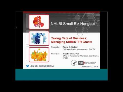 NHLBI Small Biz Hangout: Taking Care of Business – Managing SBIR/STTR Grants
