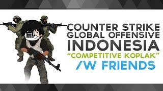 """Download CS:GO Indonesia - """"Competitive Asal-asalan"""" /w Friends Mp3"""