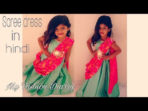 4853f28f2929d HOW TO MAKE SAREE DRESS FOR KIDS - YouTube