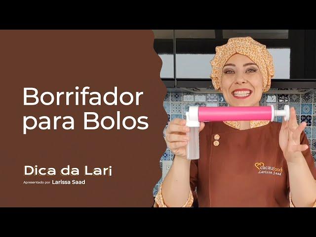 COMO UTILIZAR O BORRIFADOR PARA BOLOS   Dica da Lari - Cacau Foods