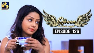 Queen Episode 126 || ''ක්වීන්'' ||  29th January 2020 Thumbnail