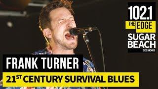 Frank Turner - 21st Century Survival Blues (Live at the Edge)