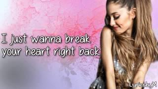 Ariana Grande & Childish Gambino - Break Your Heart Right Back [Lyrics]