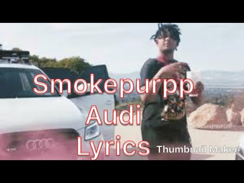 Smokepurpp Audi Lyrics