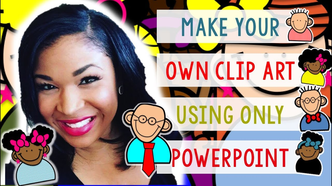 Create Your Own Clip Art Using POWERPOINT  YouTube