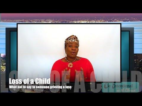 BIWC Grief (pt 4) Loss of a Child