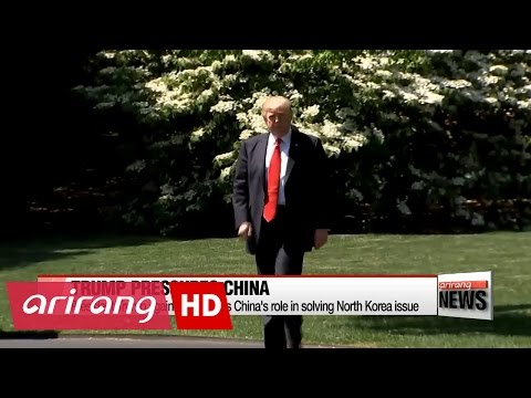 Thumbnail: Trump again emphasizes China's role in solving North Korea issue