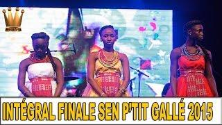SEN PTIT GALLE 2015- La finale en Integralité