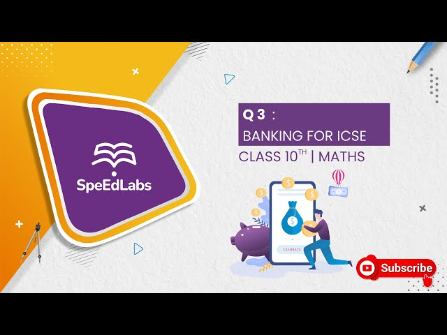 BANKING for ICSE class 10th (MATHS) : Q3