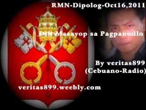 Dili Masayop sa Pagpanudlo By veritas899 RMN-Dipolog-Oct16,2011 (Cebuano-Radio)