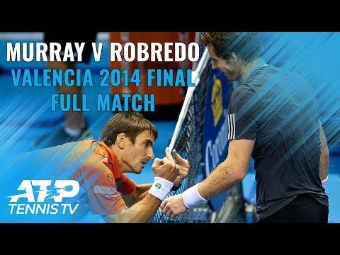 Andy Murray V Tommy Robredo: Valencia 2014 Final Full Match