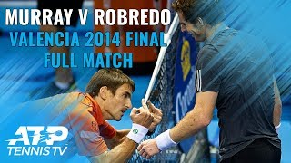 Andy Murray v Tommy Robredo: Valencia 2014 Final Full Match