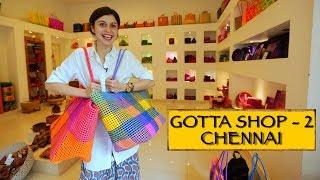 Gotta Shop || Part 2 || Chennai