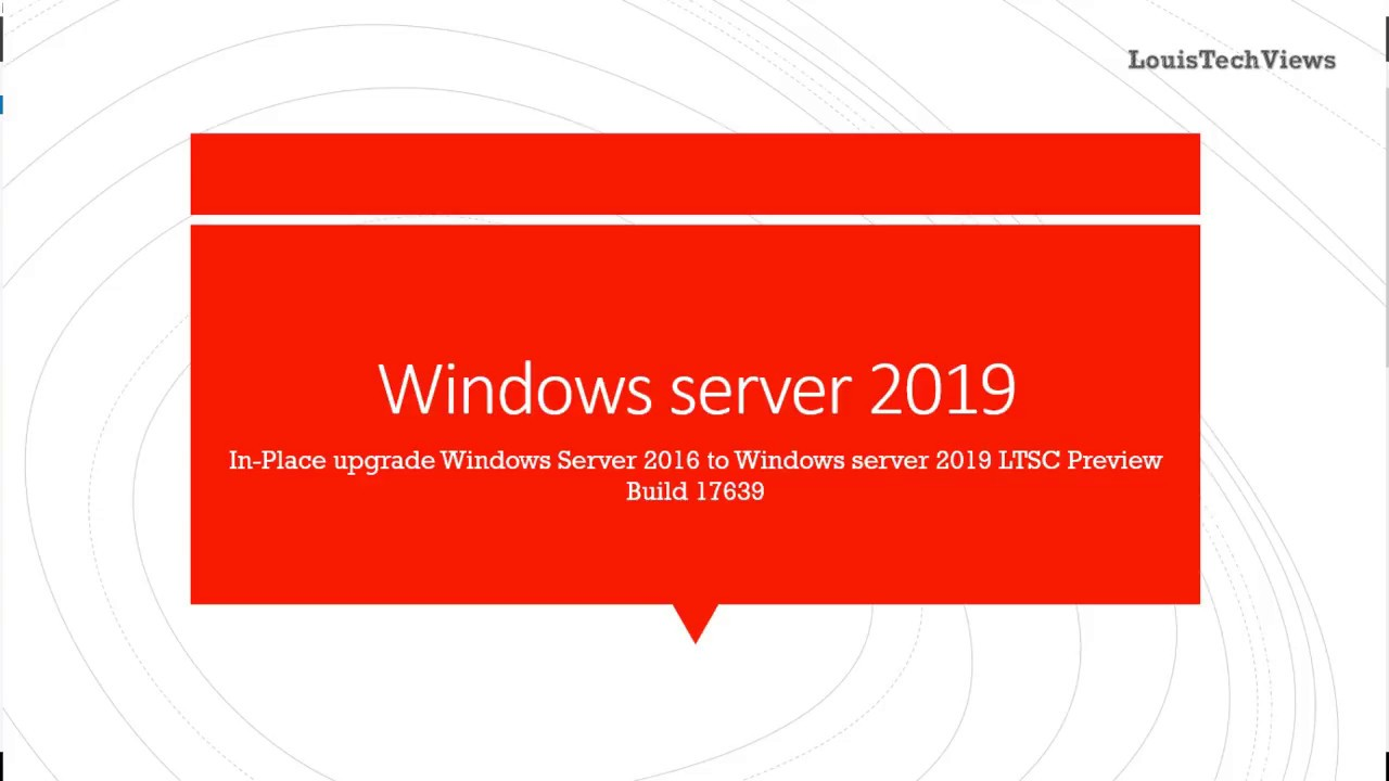 In Place upgrade Windows Server 2016 to Windows Server 2019 Preview! Maybe