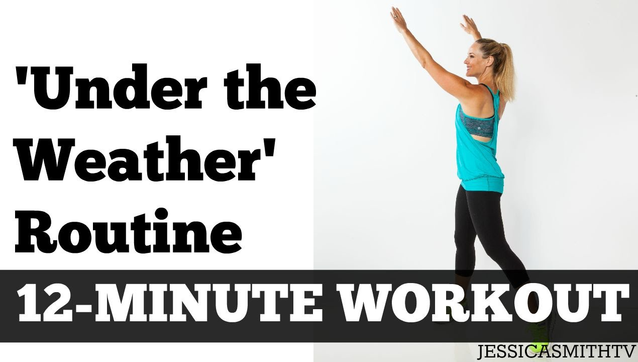 12 Minute Under The Weather Workout Full Length Exercise Video For